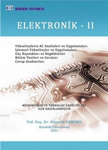 Elektronik 2; Mühendislik ve Teknoloji Fakülteleri İçin Hazırlanmıştır