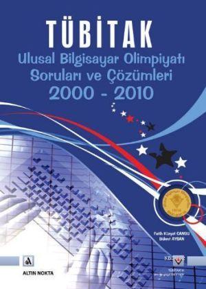 Tübitak; Ulusal Bilgisayar Olimpiyatı Soruları ve Çözümleri 2000-2010