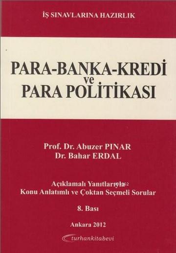 Para - Banka - Kredi ve Para Politikası