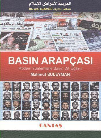 Basın Arapçası; Modern Yöntemlerle Basın Dili Eğitimi