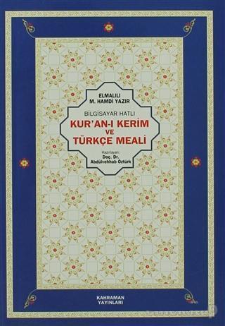 Bilgisayar Hatlı Kur'an-ı Kerim ve Türkçe Meali