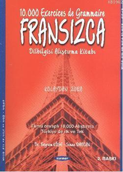 Fransızca Dilbilgisi Alıştırma Kitabı; Kolaydan Zora