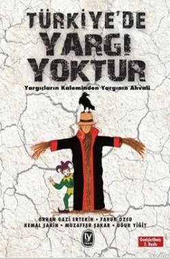 Türkiye'de Yargı Yoktur