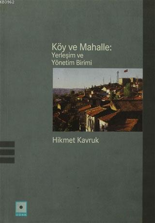 Köy ve Mahalle : Yerleşim ve Yönetim Birimi