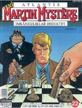 Atlantis Martin Mystere İmkânsızlıklar Dedektifi 22 On Şehir İçin On Bilmece