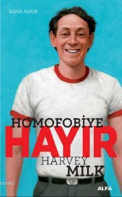 Homofobiye Hayır