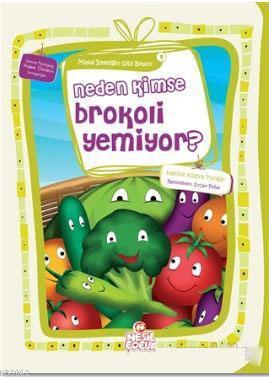 Neden Kimse Brokoli Yemiyor?; Masal İstediğin Gibi Bitsin! 9