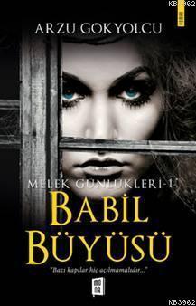 Babil Büyüsü - Melek Günlükleri 1;