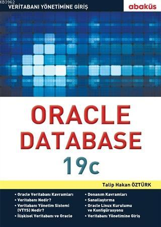Oracle Database 19c; Veritabanı Yönetimine Giriş