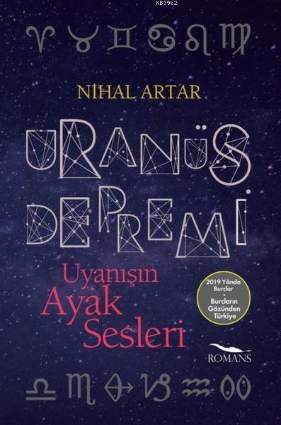 Uranüs Depremi; Uyanışın Ayak Sesleri