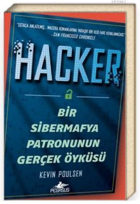 Hacker: Bir Sibermafya Patronunun Gerçek Öyküsü