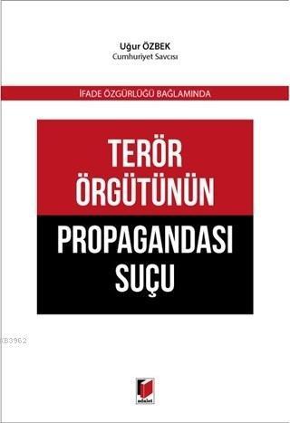 Terör Örgütünün Propagandası Suçu