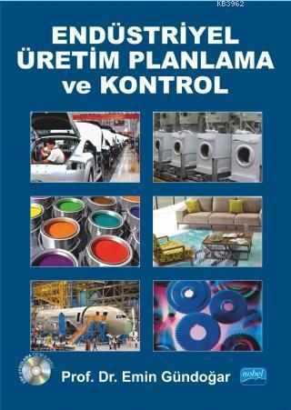 Endüstriyel Üretim Planlama ve Kontrol