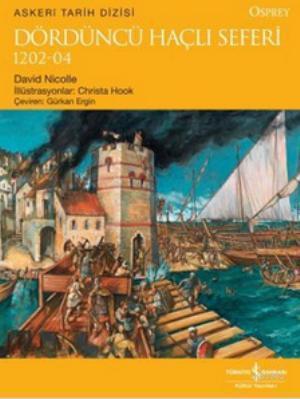Dördüncü Haçlı Seferi; 1202 - 04