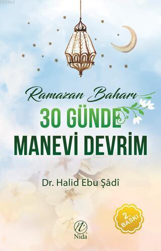 Ramazan Baharı - 30 Günde Manevi Devrim