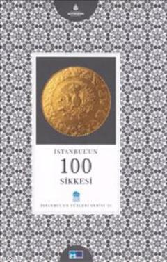 İstanbul'un 100 Sikkesi
