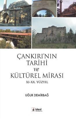 Çankırı'nın Tarihi  Ve Kültürel mirası Xı-xx. Yüzyıl
