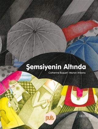 Şemsiyenin Altında (Ciltli)