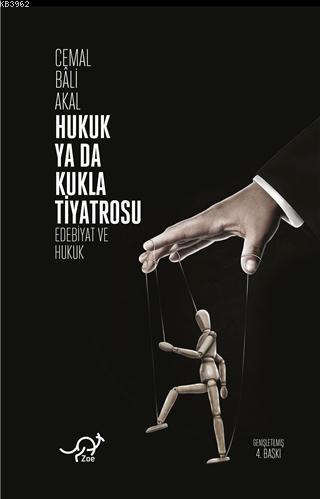 Hukuk ya da Kukla Tiyatrosu; Edebiyat ve Hukuk