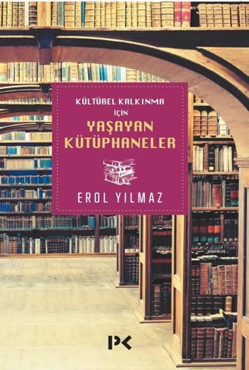 Kültürel Kalkınma için Yaşayan Kütüphaneler