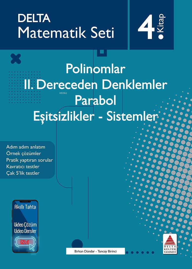 Matematik Seti 4 Polinomlar-II. Dereceden Denklemler-Parabol- Eşitsizlikler-Sistemler