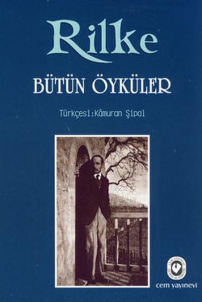 Bütün Öyküler - Rilke