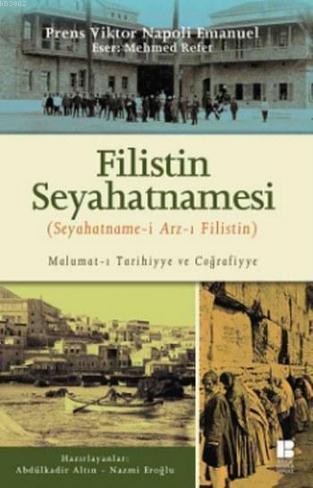 Filistin Seyehatnamesi; Seyahatname-i Arz-ı Filistin