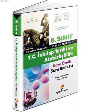 Aydın Yayınları 8. Sınıf LGS T.C. İnkılap Tarihi ve Atatürkçülük Konu Özetli Soru Bankası Aydın
