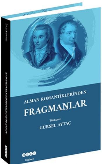 Alman Romantikliklerinden Fragmanlar