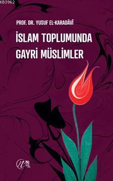 İslam Toplumunda Gayri Müslimler