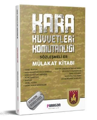 2021 Kara Kuvvetleri Komutanlığı Sözleşmeli Er Çıkmış Sorularla Mülakat Kitabı-Askerim Serisi
