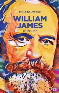 William James Kimdir?