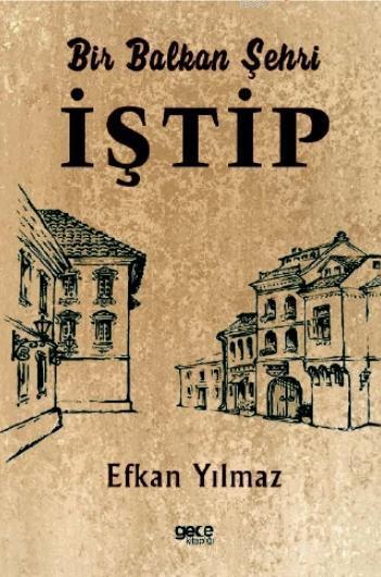 Bir Balkan Şehri İştip