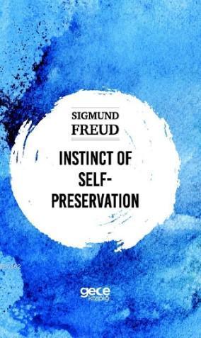 İnstinct Of Self Preservation