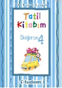 Tatil Kitabım İlköğretim 4; Yeni Programa Uygun
