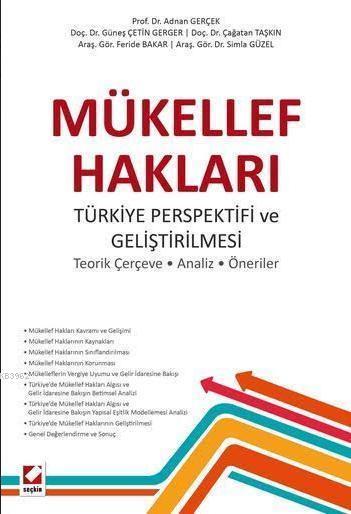 Mükellef Hakları; Türkiye Perspektifi ve Geliştirilmesi