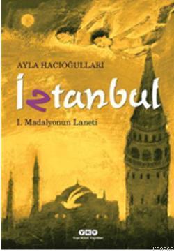 İztanbul I - Madalyonun Laneti
