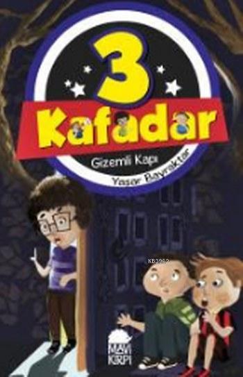 3 Kafadar Gizemli Kapı