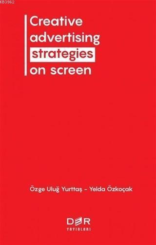 Creative Advertising Strategies On Screen