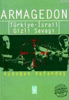 Armagedon; Türkiye - İsrail Gizli Savaşı