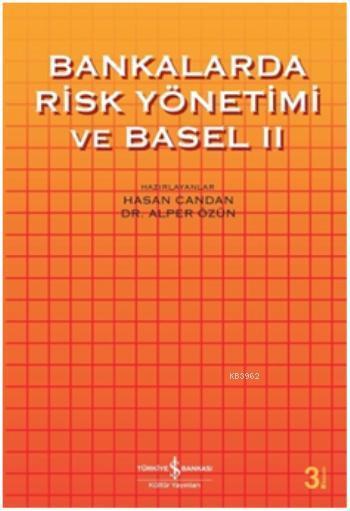 Bankalarda Risk Yönetimi ve Basel II