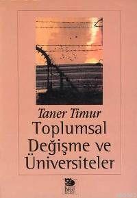 Toplumsal Değişme ve Üniversiteler
