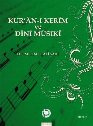 Kur'an-ı Kerim ve Dini Musiki