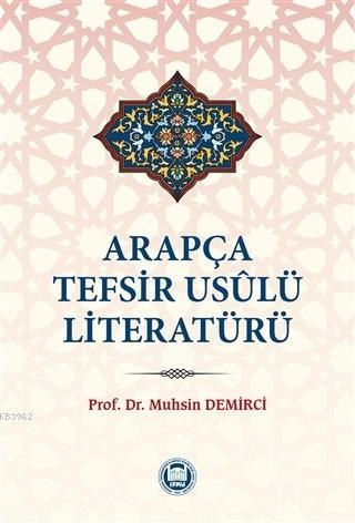 Arapça Tefsir Usulü Literatürü