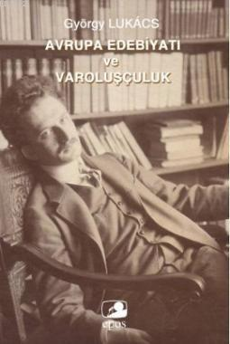 Avrupa Edebiyatı Ve Varoluşçuluk