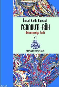 Ferahu'r - Ruh; Muhammediye Şerhi 6