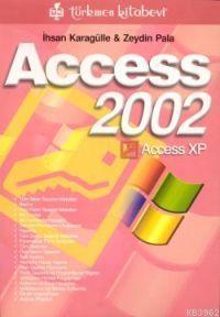 Access 2002; Access Xp