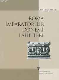 Roma İmparatorluk Dönemi Lahitleri