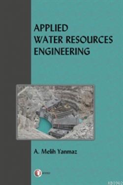 Applied Water Resources Engineering; Uygulamalı Su Kaynakları Mühendisliği