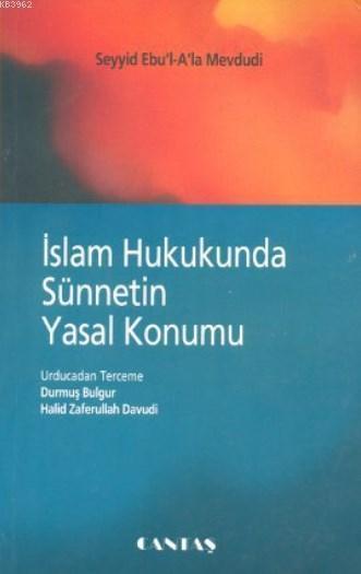 İslam Hukukunda Sünnetin Yasal Konumu